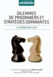 Jordi Deulofeu - Dilemmes de prisonniers et stratégies dominantes.