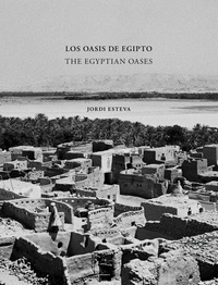 Jordi Esteva - The egyptian oases.