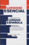 Jordi Indurain Pons - Diccionario de la lengua espanola Larousse esencial.