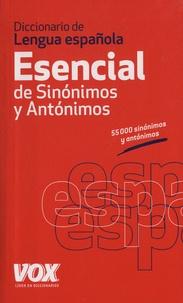 Jordi Indurain Pons - Diccionario de lengua española - Esencial de Sinonimos y Antonimos.