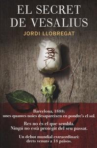 Jordi Llobregat - El secret de Vesalius.