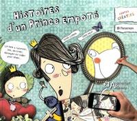 Jordi Palet et Ester Llorens - Histoires d'un prince empoté.