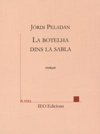 Jordi Peladan - Merièm o la botelha dins la sabla.