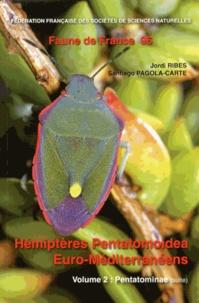 Jordi Ribes et Santiago Pagola-Carte - Hémiptères Pentatomoidea Euro-Méditerranéens - Volume 2, Pentatominae (suite).