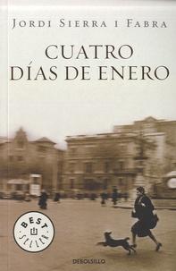 Jordi Sierra i Fabra - Cuatro dias de Enero.