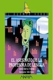 Jordi Sierra i Fabra - El asesinato de la profesora de lengua.