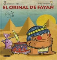 Jordi Sierra i Fabra et Xavier Bartumeus - El orinal de Fayan.
