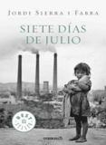 Jordi Sierra i Fabra - Siete Dias De Julio.