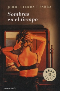 Jordi Sierra i Fabra - Sombras en el tiempo.
