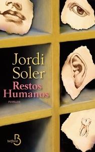 Jordi Soler - Restos humanos.