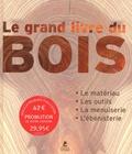 Jordi Vigué - Le grand livre du bois - Le matériau, les outils, la menuiserie, l'ébénisterie.