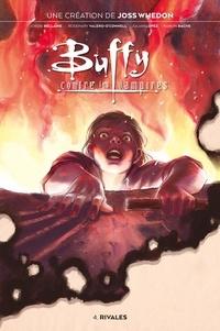 Jordie Bellaire et Julian Lopez - Buffy contre les vampires Tome 4 : Rivales.