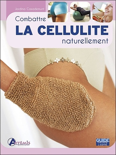 Jordina Casademunt - Combattre la cellulite naturellement.
