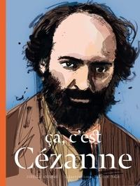 Jorella Andrews - Ca, c'est Cézanne.