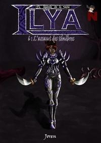 Joren Joren - La légende de la reine Ilya - L'assaut des ténèbres.