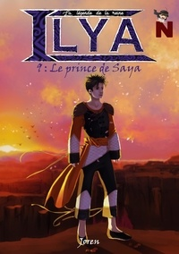 Joren Joren - La légende de la reine Ilya - Le prince de Saya.