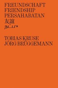 Jörg Brüggemann et Tobias Kruse - Freundschaft friendship persahabatan.