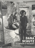 Jörg Heiser - Dana Schutz : If it Appears in the Desert. 1 CD audio