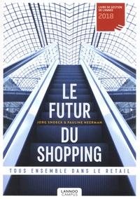 Jorg Snoeck et Pauline Neerman - Le futur du shopping - Tous ensemble dans le retail.