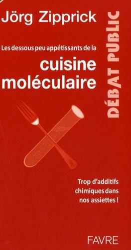 Jörg Zipprick - Les dessous peu appétissant de la cuisine moléculaire.