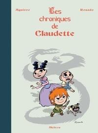 Jorge Aguirre et Rafael Rosado - Les Chroniques de Claudette Intégrale : .