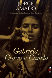 Jorge Amado - Gabriela, Cravo e Canela.