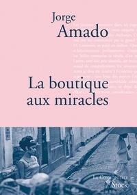Jorge Amado - La boutique aux miracles - Traduit du portugais (Brésil) par Alice Raillard.