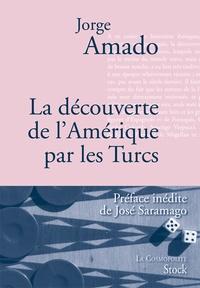 Jorge Amado - La découverte de l'Amérique par les turcs.
