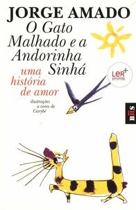 Jorge Amado - O Gato Malhado e a Andorinha Sinha - Una historia de amor.