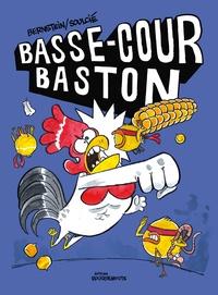 Jorge Bernstein et Thibaut Soulcié - Basse-cour baston.