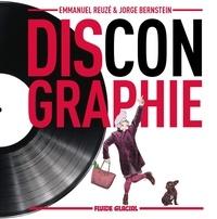 Jorge Bernstein et Emmanuel Reuzé - Discongraphie - Tome 1, Le meilleur des albums totalement introuvables.