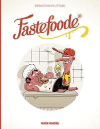 Jorge Bernstein et  Pluttark - Fastefoode.