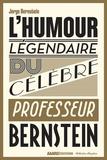 Jorge Bernstein - L'humour légendaire du professeur Bernstein.