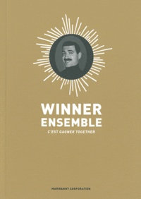 Jorge Bernstein - Winner ensemble, c'est gagner together.