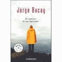 Jorge Bucay - El Camino de las lagrimas.