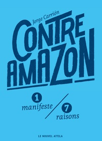 Jorge Carrión - Contre Amazon.