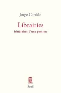 Librairies - Itinéraires dune passion.pdf