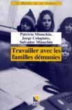 Jorge Colapinto et Salvador Minuchin - Travailler avec les familles démunies.
