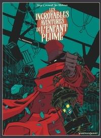 Jorge Corona - Les incroyables aventures de l'enfant plume Tome 3 : Prisonnier.