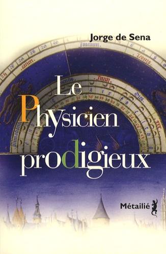 Jorge de Sena - Le physicien prodigieux.