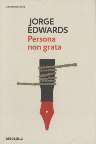 Jorge Edwards - Persona non grata.
