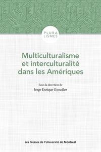 Jorge Enrique Gonzalez - Multiculturalisme et interculturalité dans les Amériques.