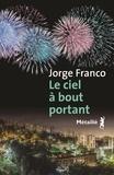 Jorge Franco - Le ciel à bout portant.