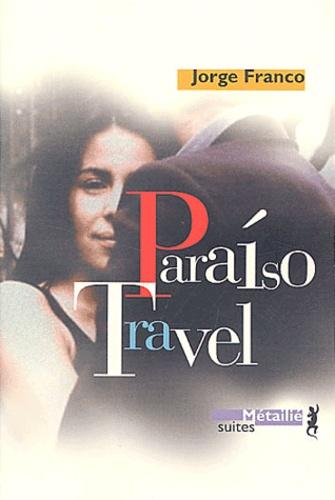 Jorge Franco - Paraiso Travel.