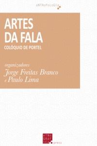 Jorge Freitas Branco et Paulo Lima - Artes da Fala - Colóquio de Portel.