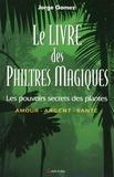 Jorge Gomez - Le livre des philtres magiques.