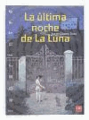 Jorge Gómez Soto - La última noche de la luna.