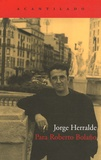 Jorge Herralde - Para Roberto Bolaño.