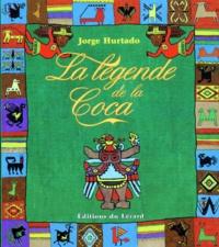 LA LEGENDE DE LA COCA. Mythes et réalités.pdf