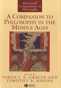Livres à télécharger sur pc A Companion to Philosophy in the Middle Ages iBook CHM PDB (Litterature Francaise) par Jorge Jesùs Emiliano Gracia, Thimoty B. Noone 9780631216735